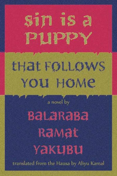 The translation of Balaraba Ramat Yakubu's novel Alhaki Kuykuyo Ne published in 2013 by Blaft Publishers.